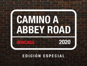 Camino a Abbey Road #EnCasa