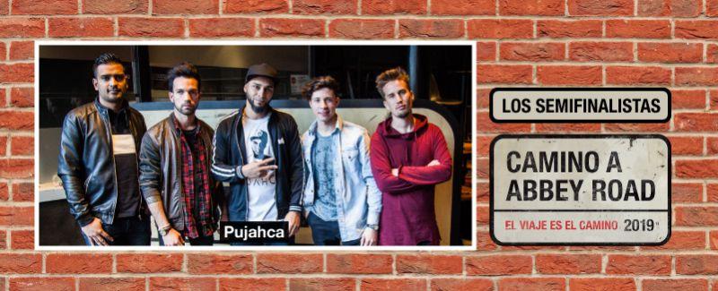 Pujahca son los segundos semifinalistas de Camino a Abbey Road